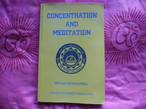 Concentration and Meditation by Swami Sivananda