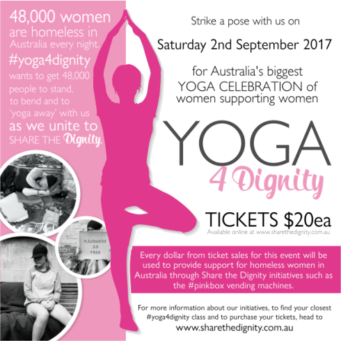 #Yoga4Dignity Saturday 2nd September 2017, Australia Wide Event, Yoga class to support homeless women in Australia. #ShareTheDignity